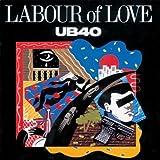 Songtexte von UB40 - Labour of Love