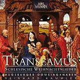 Transeamus - Schlesische Weihnachtslieder