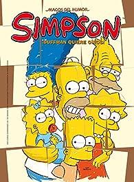 ¡Duffman quiere oíros! par Matt Groening