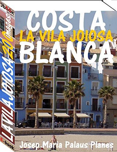 Costa Blanca:  La Vila Joiosa (200 images) par JOSEP MARIA PALAUS PLANES