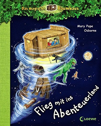 Das magische Baumhaus - Flieg mit ins Abenteuerland: Vorleseband (Das magische Baumhaus - Sammelbände)