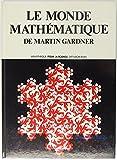 Le monde mathématique de Martin Gardner