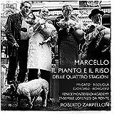 Marcello, Benedetto : Il Pianto E Il Riso