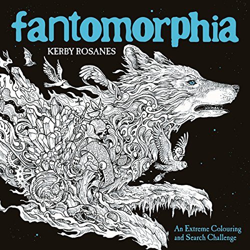 Fantomorphia: An Extreme Colouring and Search Challenge (Kerby Rosanes Extreme Colouring) por Kerby Rosanes