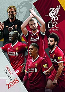 Liverpool FC Official 2018 Calendar - A3 Poster Format by Danilo Promotions Limited