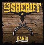 Songtexte von Les Sheriff - Bang! - Montpellier 02/06/2012