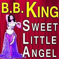 B.B. King Sweet Little Angel
