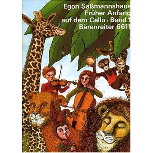 Frher Anfang auf dem Cello (Eine Violoncelloschule fr Kinder ab 4 Jahre) - Band 1