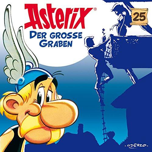 Asterix (25) Der große Graben - Karussell 2017