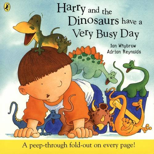 Harry and the Dinosaurs have a Very Busy Day