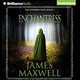 Enchantress: Evermen Saga, Book 1