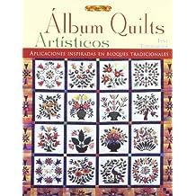 Álbum quilts artísticos (El Libro De..)