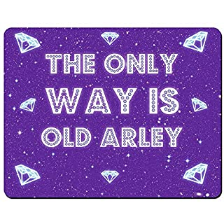 The Only Way Is Old Arley - Premium Mouse Mat (5mm Thick)