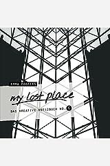 my lost place - Das kreative Notizbuch No. 6 Taschenbuch