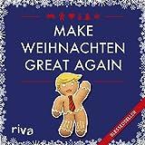Make Weihnachten great again