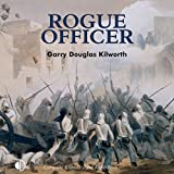 Rogue Officer: A Fancy Jack Crossman Novel