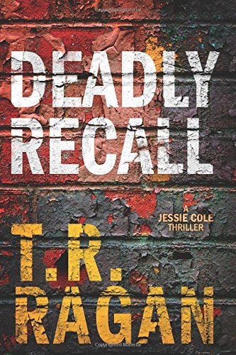 Deadly Recall (Jessie Cole)