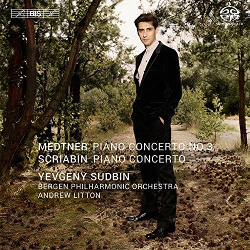 Medtner: Piano Concerto No.3 ; Scriabin: Piano Concerto