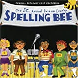 The 25th Annual Putnam County Spelling Bee (2005 Original Broadway Cast) by Ghostlight Records
