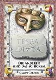 Terra Divisa: Die Anderen sind das Schicksal - Simon Gerhol