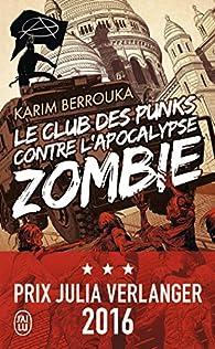 Le club des punks contre l'apocalypse zombie par Karim Berrouka