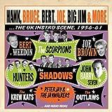 Hank, Bruce, Bert, Joe, Big Jim & More... The UK Instro Scene, 1956-61