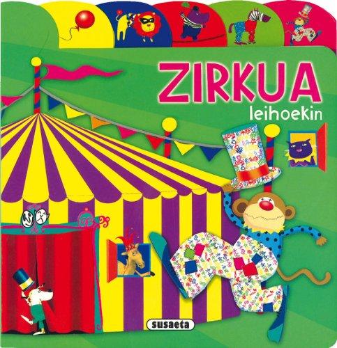Zirkua (Aurkibideak Eta Leihoak) por Equipo Susaeta