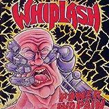 Songtexte von Whiplash - Power and Pain / Ticket to Mayhem
