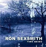 Songtexte von Ron Sexsmith - Time Being