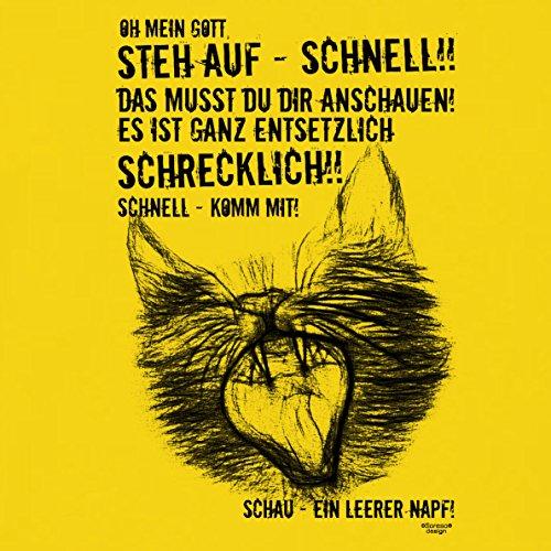 Ein leerer Napf :: Lustiges Sprüche Fun T-Shirt mit Tiermotiv für Herren :: Geschenkidee für Ihn Geschenk für Katzenliebhaber Katzenfans Farbe: gelb Gelb