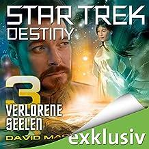 Star Trek Destiny 3: Verlorene Seelen