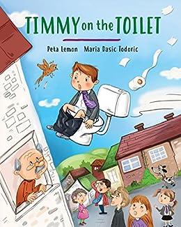 Timmy on the Toilet by [Lemon, Peta]