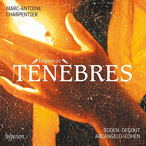 Charpentier : Leçons de ténèbres, Litanies & Magnificat. Boden, Degout, Ensemble Arcangelo, Cohen.