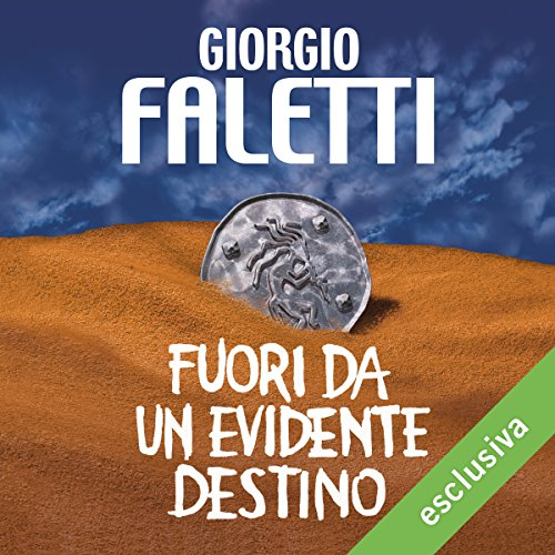 Fuori da un evidente destino | Giorgio Faletti