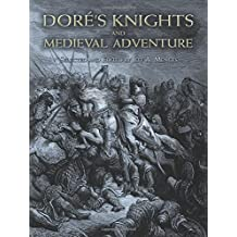 Dore's Knights and Medieval Adventure (Dover Fine Art, History of Art) by Gustave Dore (2008-09-26)