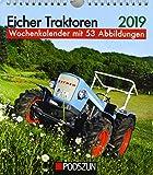 Eicher Traktoren 2019: Wochenkalender mit 53 Fotografien