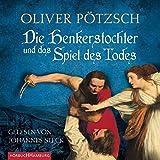 Image de Die Henkerstochter und das Spiel des Todes: 6 CDs (Die Henkerstochter-Saga, Band 6)