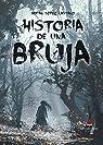 Historia de una bruja par Adrián López Castaño