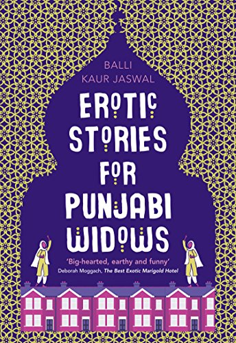 Erotic Stories for Punjabi Widows by [Jaswal, Balli Kaur]