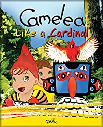 Children's Books: Camelea Like a Cardinal (English Edition)
