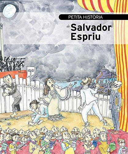 Petita història de Salvador Espriu (Petites històries) (Catalan Edition) por Helena Barba Tomàs