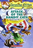 Attack of the Bandit Cats: 8: 08 (Geronimo Stilton)