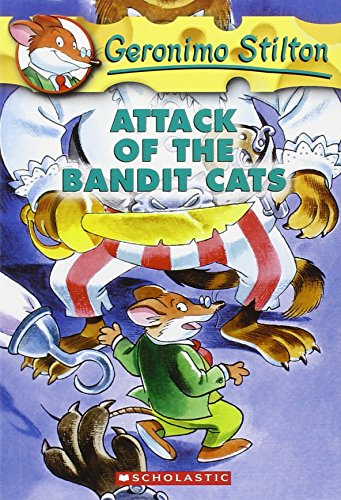 Attack of the Bandit Cats (Geronimo Stilton)