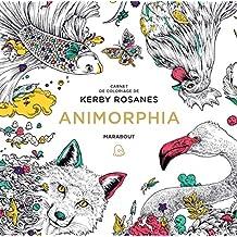 Le petit livre de coloriage : Animorphia