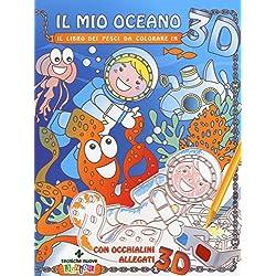 Il mio oceano. Il libro dei pesci da colorare in 3D. Ediz. illustrata. Con occhialini 3D