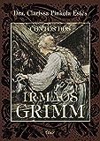 Contos dos Irmãos Grimm (portugiesisch) - Jakob und Wilhelm Grimm
