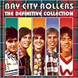 Songtexte von Bay City Rollers - The Definitive Collection