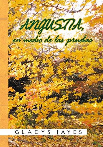 Angustia, En Medio De Las Pruebas