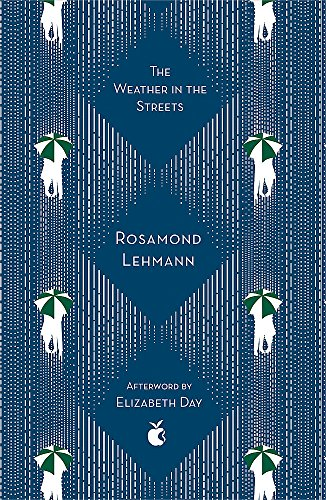 The Weather In The Streets (Virago Modern Classics, Band 250)