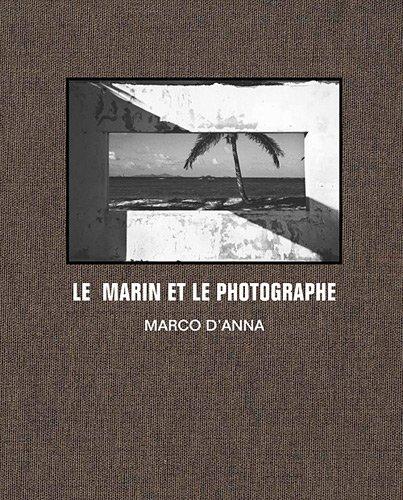 Le Marin et le photographe (sur les traces de Corto Maltese)
